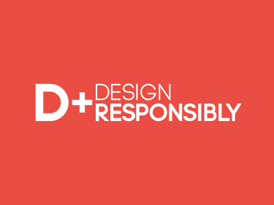 Design Responsibly